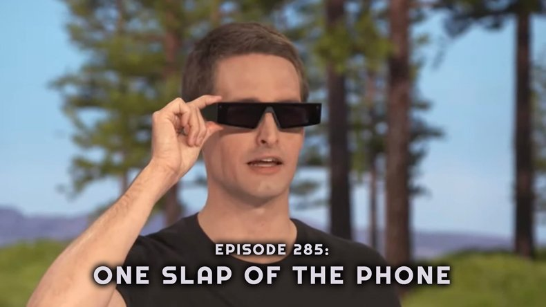 Episode 285: One Slap of the Phone